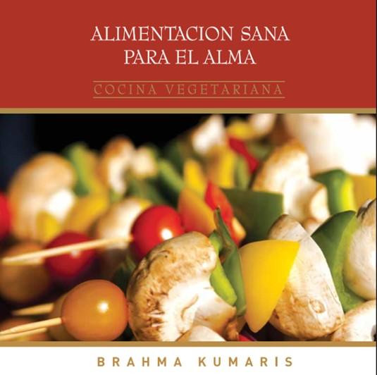brahma kumaris alimentacion sana para el alma